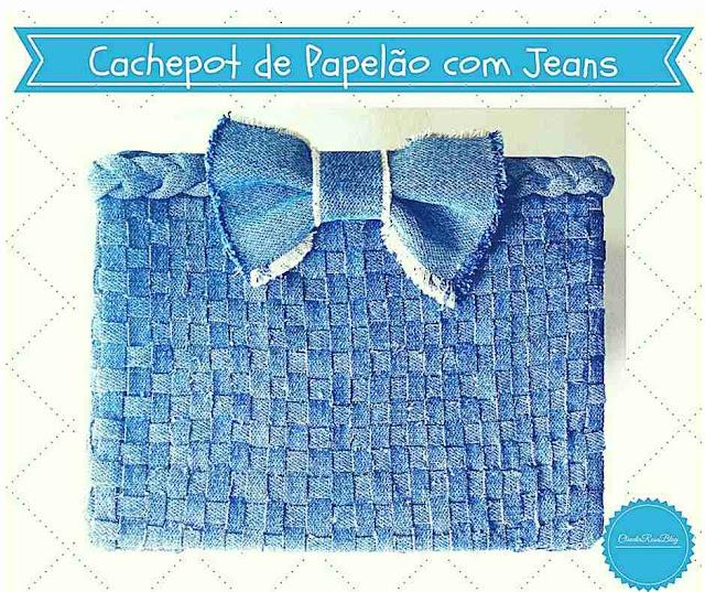 Cachepot de Papelão Passo a Passo Decorado com Jeans