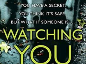 "Book Review: ""Watching You"" by Lisa Jewell"