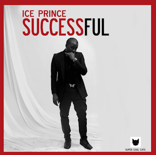 "music: Ice Prince - ""Successful"""