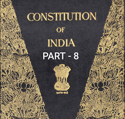 The constitution of India part - 8