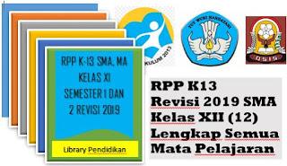 RPP K13 Revisi 2019 SMA Kelas XII (12) Lengkap Semua Mata Pelajaran, http://www.librarypendidikan.com/
