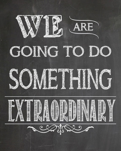 """We are going to do something extraordinary"" quote in chalk text on blackboard background"