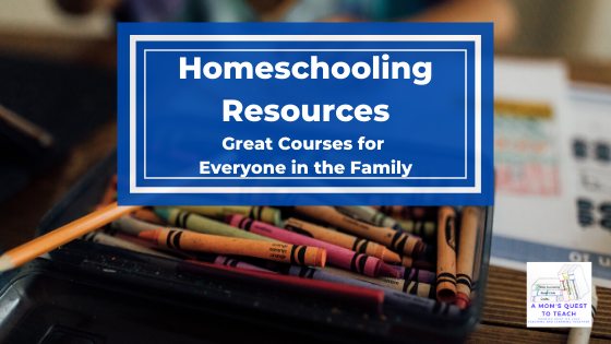 text: Homeschooling Resources: Great Courses for Everyone in the Family; Background image of crayons