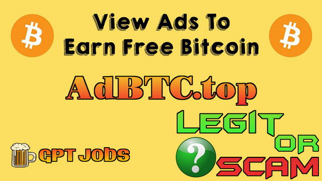 AdBTC.top Review | Free Earning BTC site and payment proof