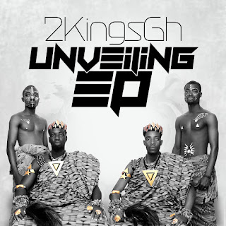 """2KingsGh Officially Releases Cover Art Of Their Upcoming  """"UNVEILING EP"""""""