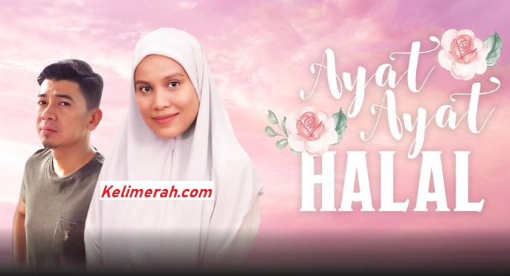 Ayat-Ayat Halal Episod 13