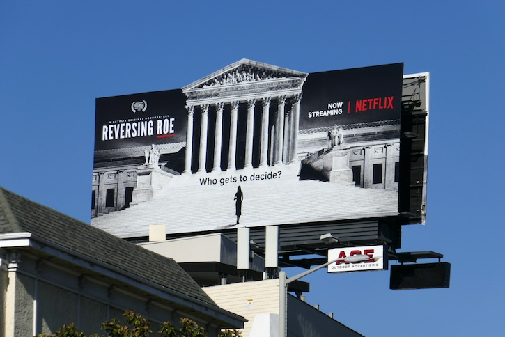Reversing Roe Netflix documentary billboard