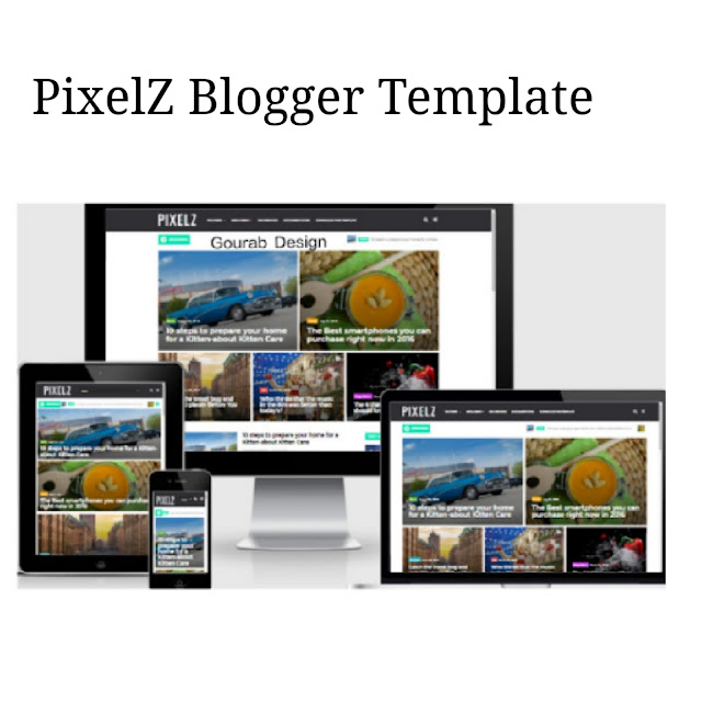 PixelZ Blog Blogger Template 2018