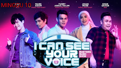 Live Streaming I Can See Your Voice Malaysia 2020 Minggu 10