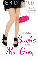 http://www.amazon.de/Auf-Suche-nach-Mr-Grey/dp/1507825498/ref=sr_1_3?ie=UTF8&qid=1437589041&sr=8-3&keywords=emily+bold
