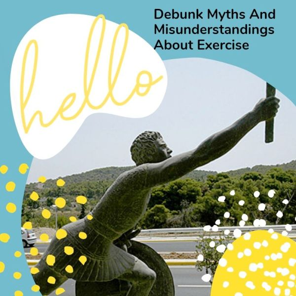 Debunk Myths And Misunderstandings About Exercise