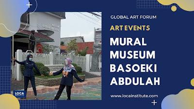 MURAL MUSEUM BASOEKI ABDULLAH