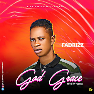 FADRIZZ - GOD'S GRACE