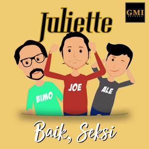 Juliette - Baik, Seksi