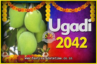 2042 Ugadi New Year Date and Time, 2042 Ugadi Calendar