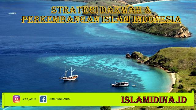 stretegi dakwah dan perkembangan islam indonesia