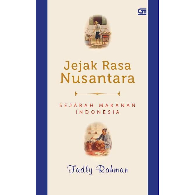 Buku Jejak Rasa Nusantara. Goodreads