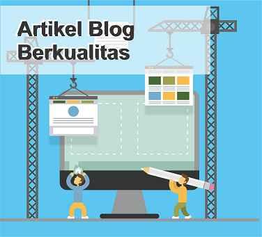 membuat artikel blog yang berkualitas