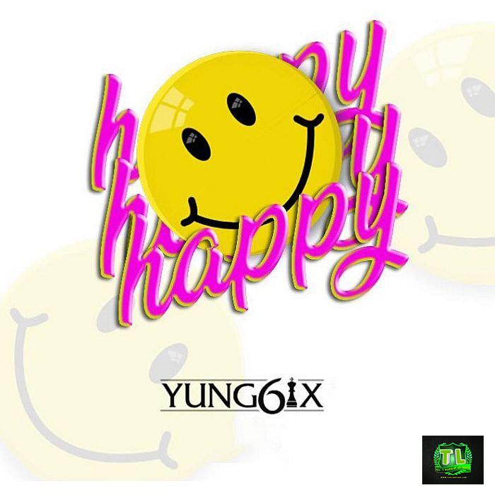 Yung6ix Happy mp3 download Teelamford