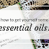 How to get yourself some essential oils
