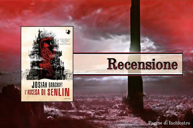 L'ascesa di Senlin Josiah Bancroft recensione Pagine di Inchiostro