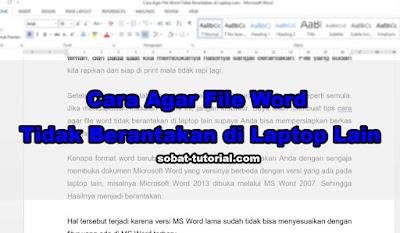 Cara Agar File Word Tidak Berantakan di Laptop Lain