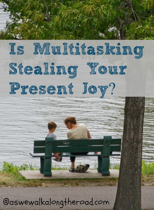 Is multitasking stealing your joy in the present moment?