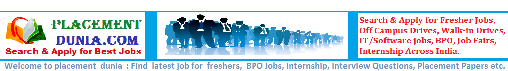 PlacementDunia:- Fresher Jobs, Off-Campus, Walkins Across India