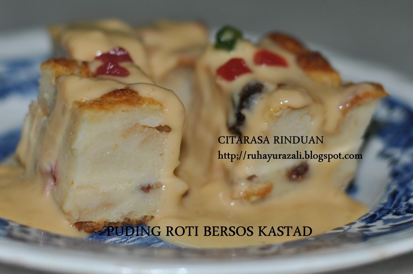 citarasa rinduan resepi puding roti bersos kastard Resepi Roti Vanilla Enak dan Mudah