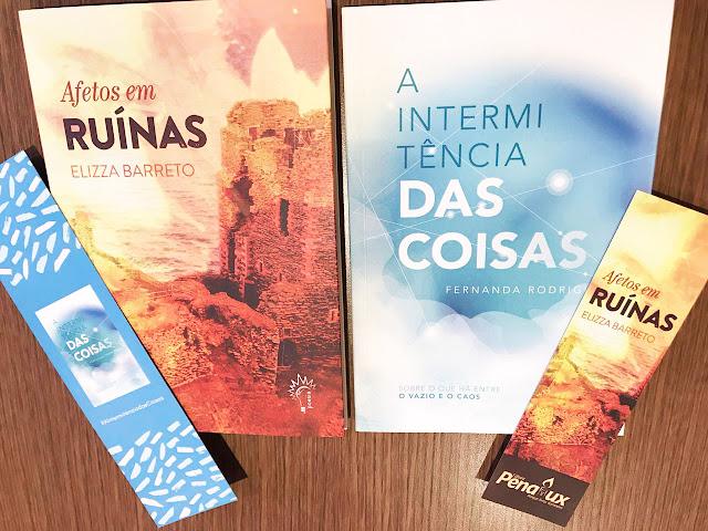 Afetos em Ruínas, de Elizza Barreto, e A Intermitência das Coisas, de Fernanda Rodrigues.