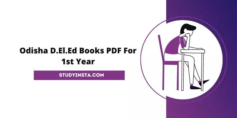 Odisha D.El.ED Books PDF For 1st Year