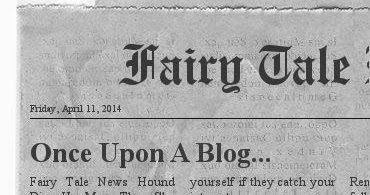 Once Upon A Blog...: Fairy Tale News Hound Digs Up More
