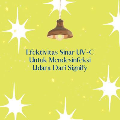 Efektivitas Sinar UV-C Untuk Mendesinfeksi Udara