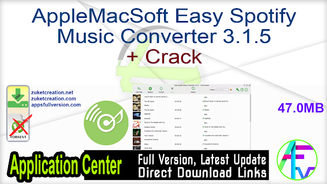 AppleMacSoft Easy Spotify Music Converter 3.1.5 + Crack