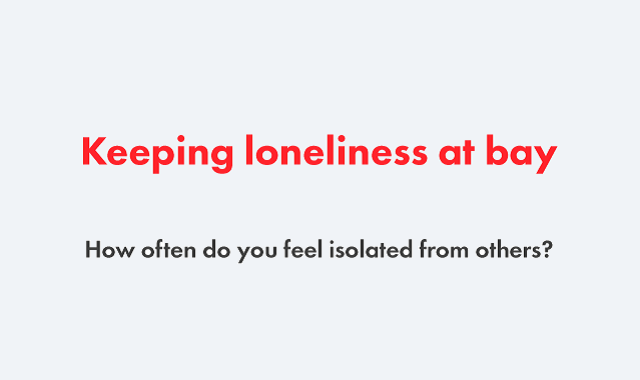 How have the Covid-19 isolation increased loneliness