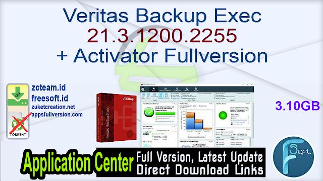 Veritas Backup Exec 21.3.1200.2255 + Activator Fullversion