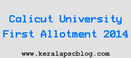 Calicut University First Allotment 2014