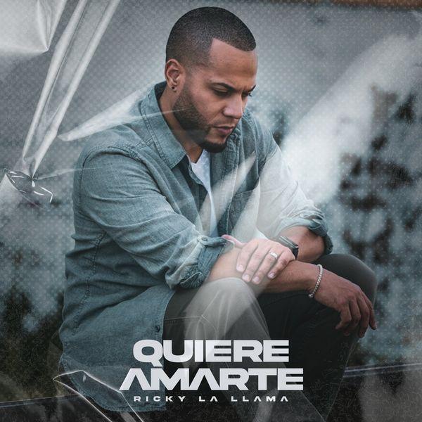 Ricky La Llama – Quiere Amarte (Single) 2020 (Exclusivo WC)