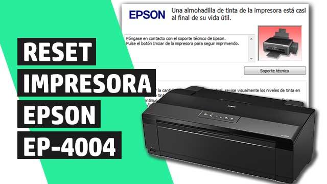 Cómo resetear almohadillas impresora Epson EP4004