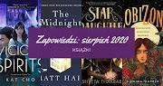 Zapowiedzi sierpień 2020: książki