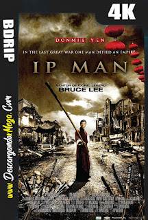 Ip Man (2008) 4K UHD [HDR] Latino