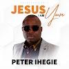 Music + Video: Jesus I Am Yours -  Peter Ihegie