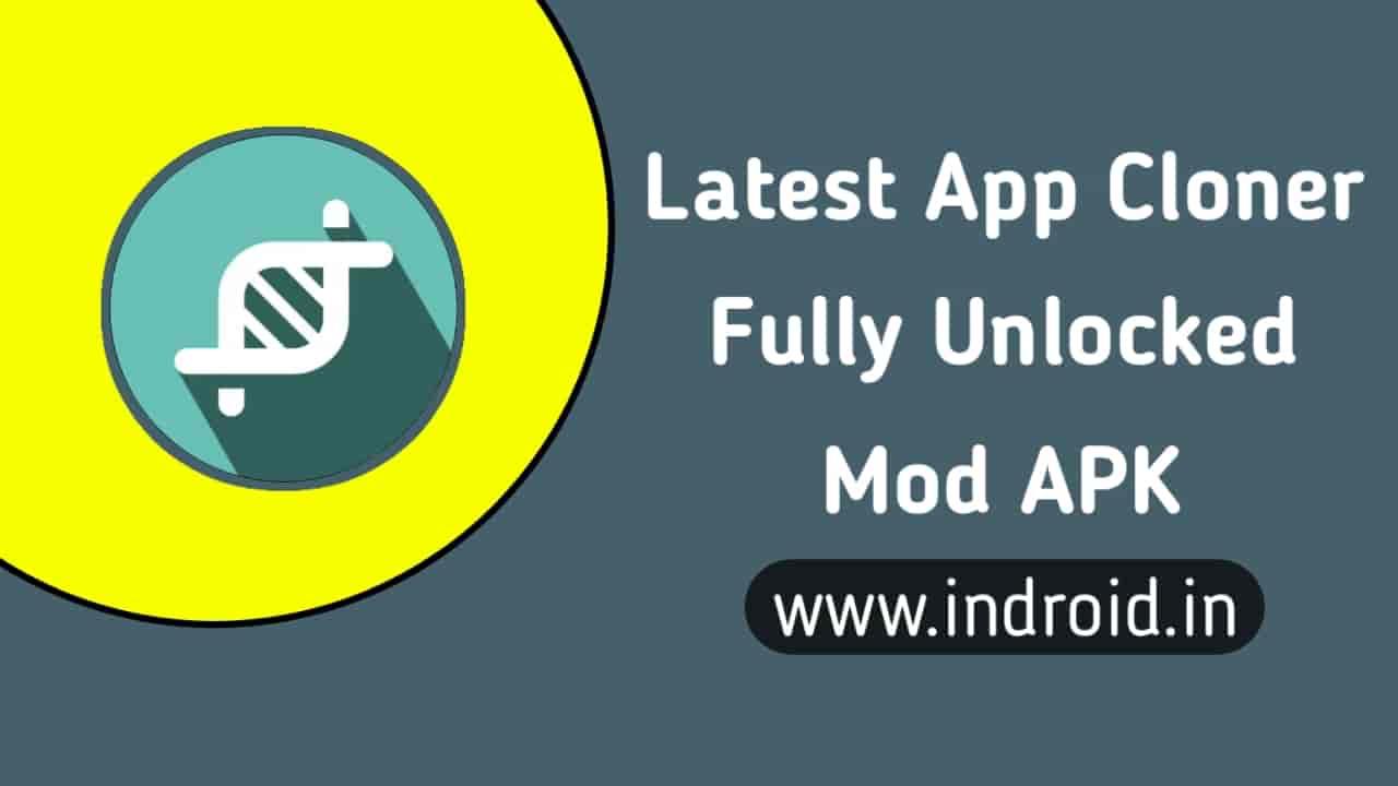 app cloner mod apk, app cloner mod apk download, app cloner mod apk free download, app cloner mod apk latest, Latest app cloner mod apk download, app cloner v1.5.24 mod apk,