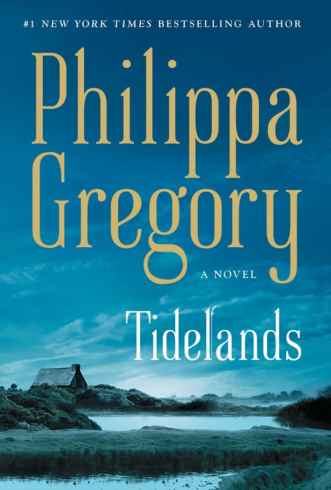 [Free Book] Tidelands By Philippa Gregory Free PDF Download