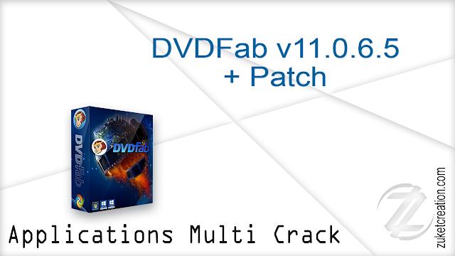 DVDFab v11.0.6.5 + Patch