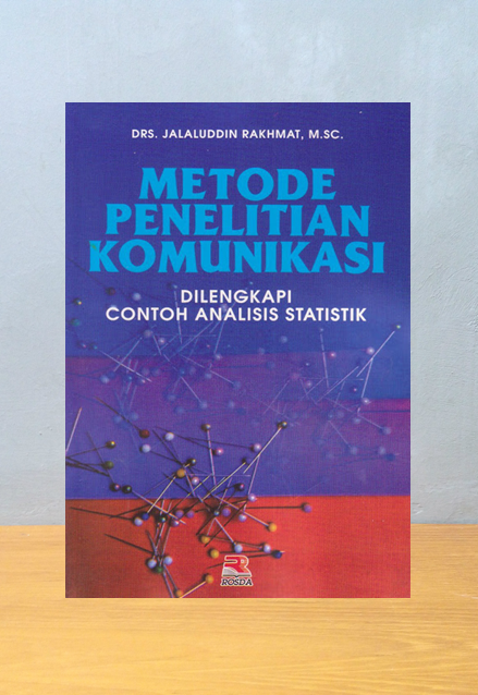 METODE PENELITIAN KOMUNIKASI, Jalaluddin Rakhmat