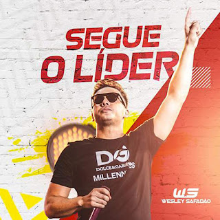 CD – Wesley Safadão – Segue O Líder (2019)