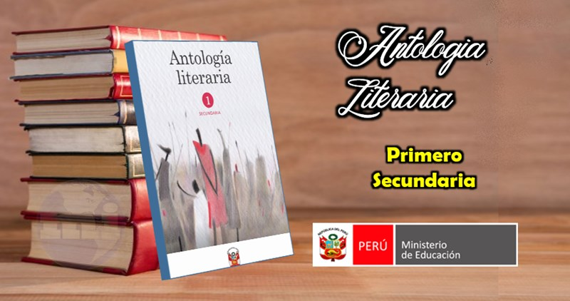 antología literaria primero secundaria