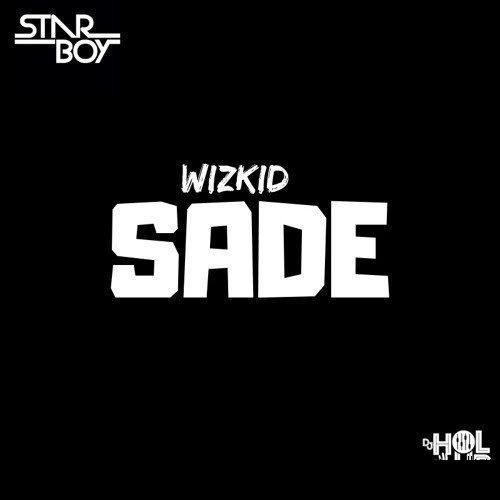 """Wizkid – """"Sade"""" [Music]"""