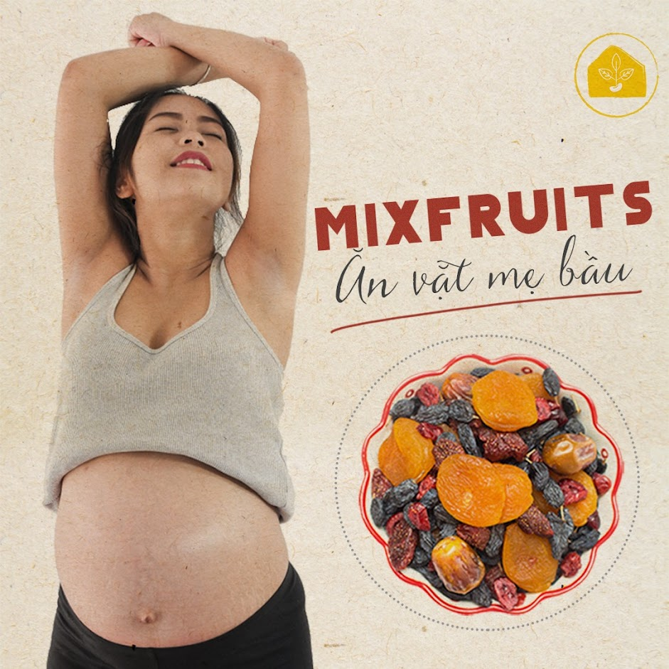 Chăm sóc dinh dưỡng Bà Bầu đầy đủ với Mixnuts và Mixfruits